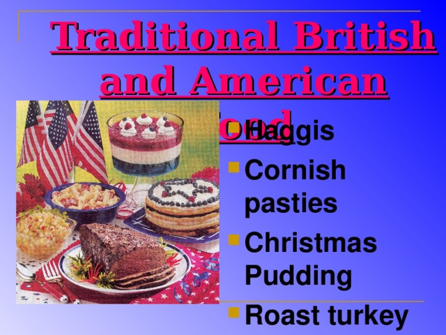 Traditional British and American Food
