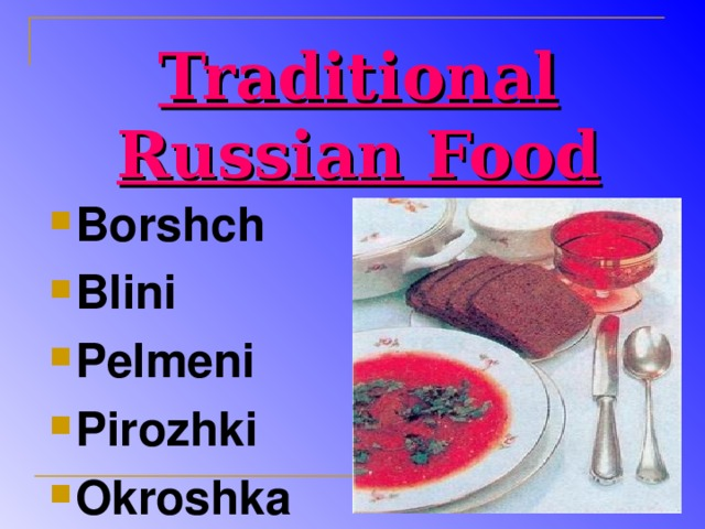 Traditional Russian Food