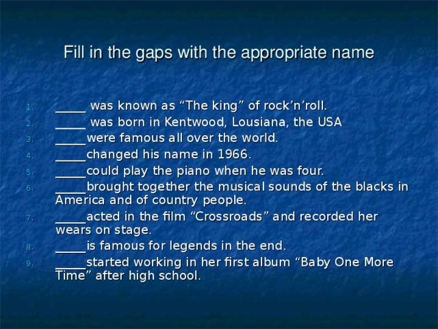 Fill in the gaps with the appropriate name