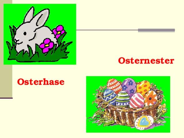 Osternester Osterhase