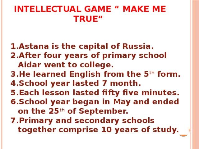 "Intellectual game "" Make me true"""