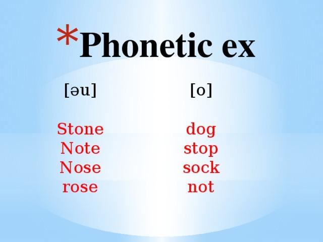 Phonetic ex