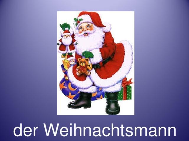 der Weihnachtsmann