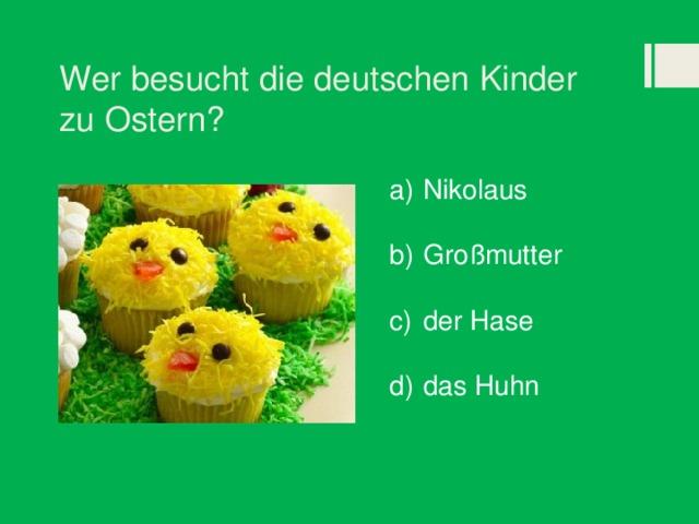 Wer besucht die deutschen Kinder zu Ostern?