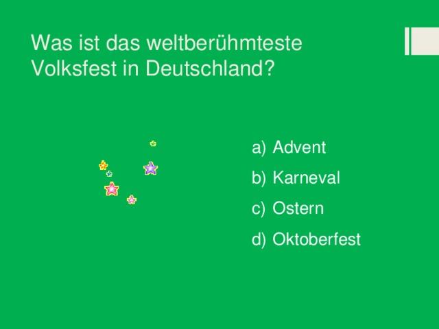 Was ist das weltberühmteste Volksfest in Deutschland?