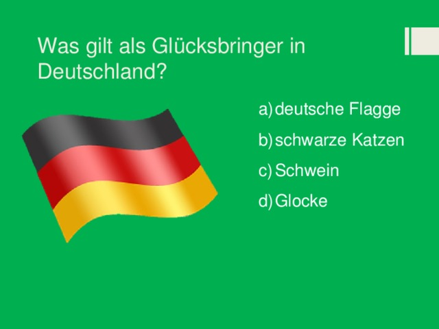 Was gilt als Glücksbringer in Deutschland?
