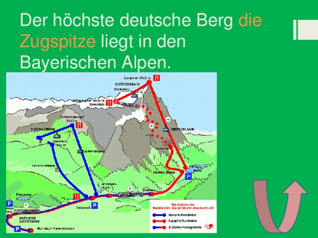 Der höchste deutsche Berg die Zugspitze liegt in den Bayerischen Alpen.
