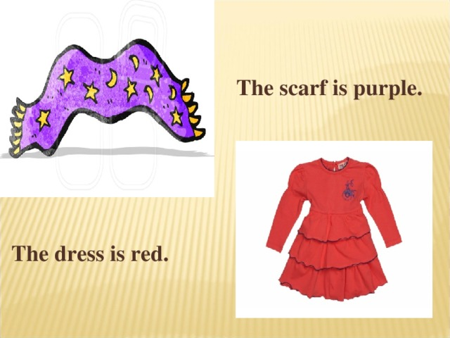 The scarf is purple. The dress is red.