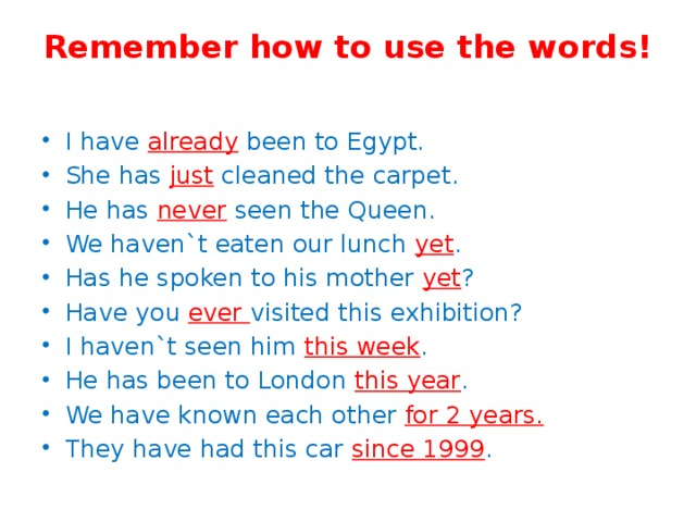 Remember how to use the words!
