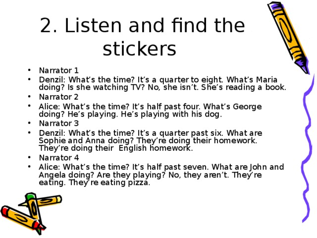 2. Listen and find the stickers