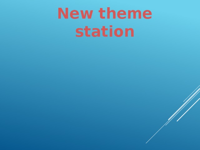 New theme station