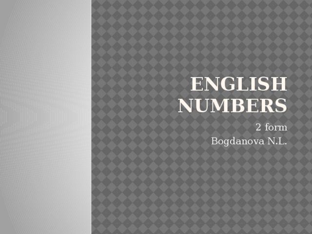 English numbers 2 form Bogdanova N.L.