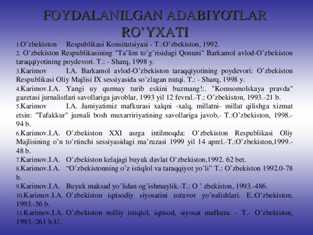 FOYDALANILGAN ADABIYOTLAR RO'YXATI
