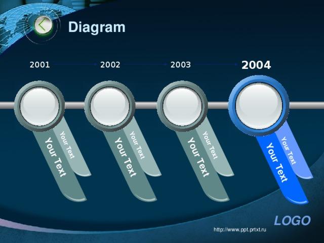 Your Text Your Text Your Text Your Text Your Text Your Text Your Text Your Text Diagram 2004 2002 2003 2001 http://www.ppt.prtxt.ru