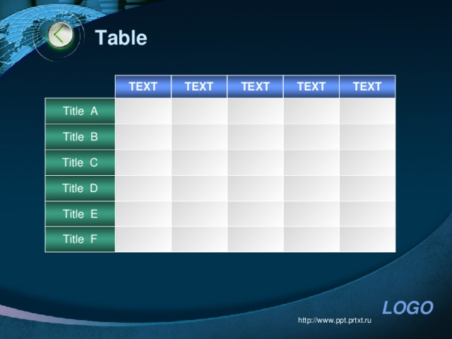 Table TEXT Title A TEXT Title B TEXT Title C TEXT Title D TEXT Title E Title F http://www.ppt.prtxt.ru
