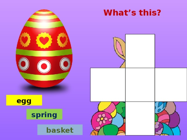 What's this? egg spring basket