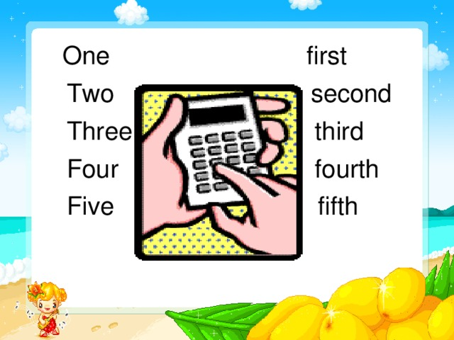 One first  Two second  Three third  Four fourth  Five fifth