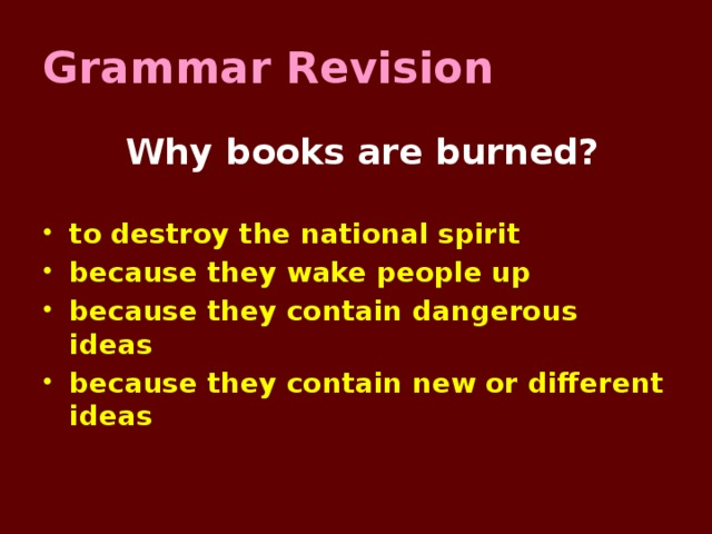 Grammar Revision  Why books are burned?