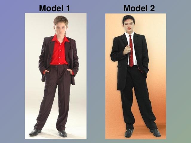 Model 2 Model 1