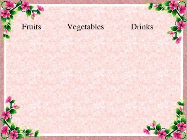 Fruits Vegetables Drinks