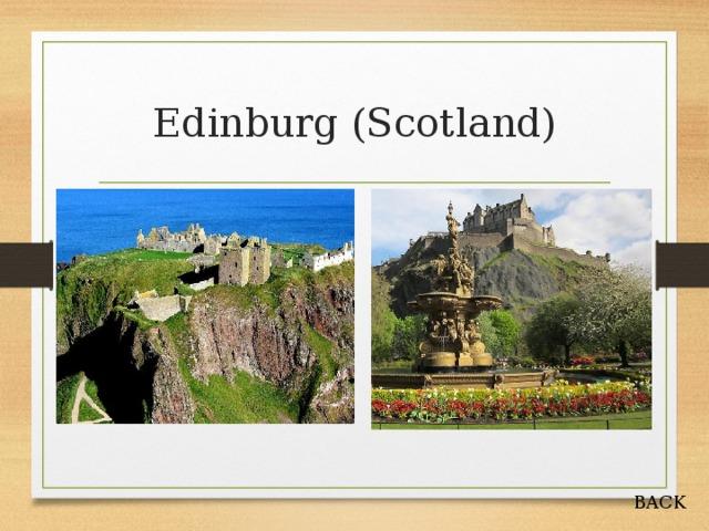 Edinburg (Scotland) BACK