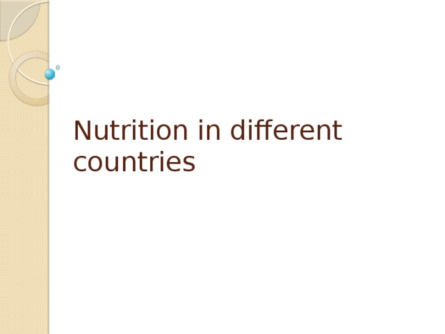 Nutrition in different countries