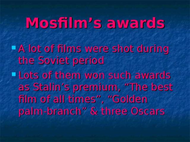 Mosfilm's awards