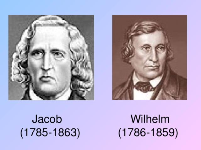 Jacob Wilhelm   (1785-1863) (1786-1859)
