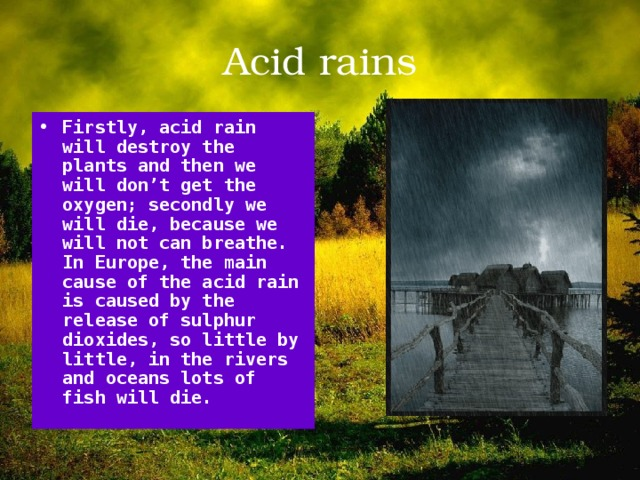 Acid rains