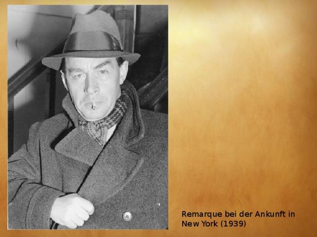 Remarque bei der Ankunft in New York (1939)