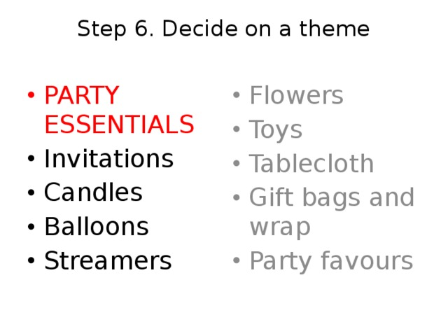 Step 6. Decide on a theme