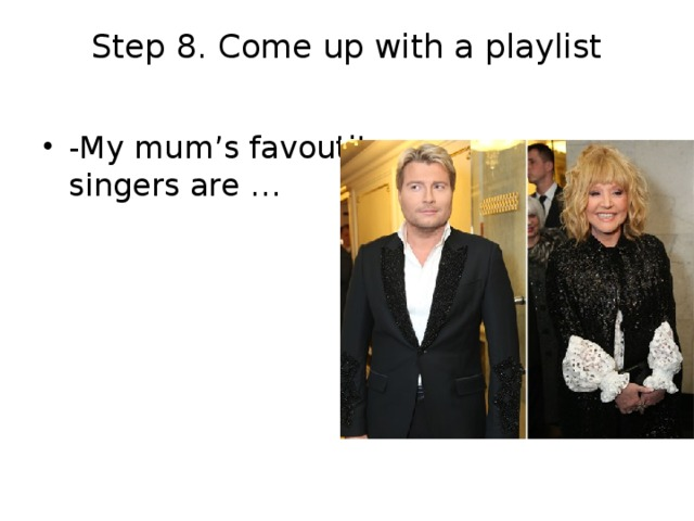 Step 8. Come up with a playlist