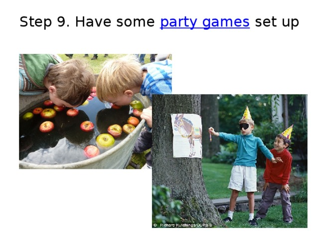 Step 9. Have some  party games  set up