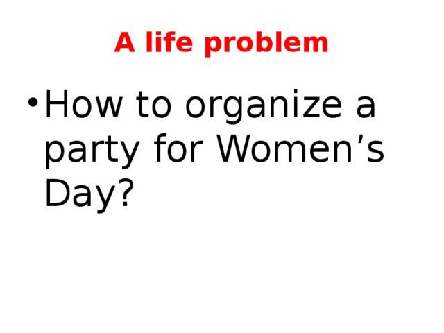 A life problem