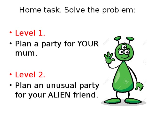 Home task. Solve the problem:
