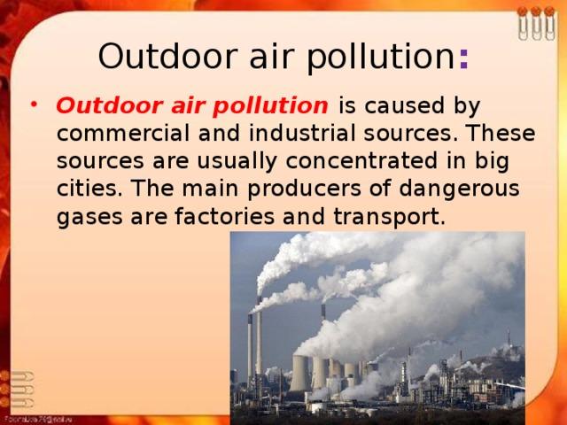 Outdoor air pollution :