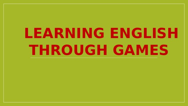 Learning English through games