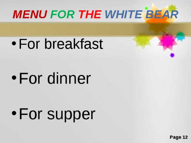 MENU  FOR  THE  WHITE  BEAR