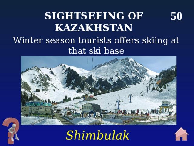 50 Sightseeing of Kazakhstan Winter season tourists offers skiing at that ski base Shimbulak