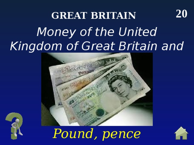 20 Great Britain Money of the United Kingdom of Great Britain and Northern Ireland Pound, pence