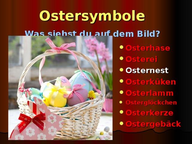 Ostersymbole   Was siehst du auf dem Bild?