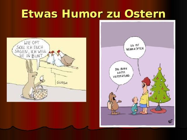 Etwas Humor zu Ostern