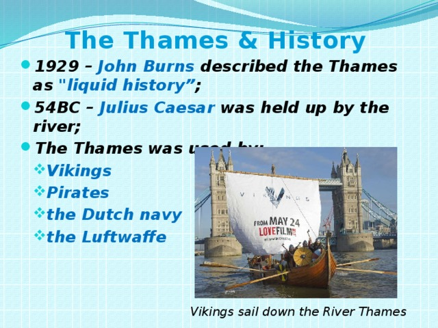The Thames & History 1929 – John Burns described the Thames as