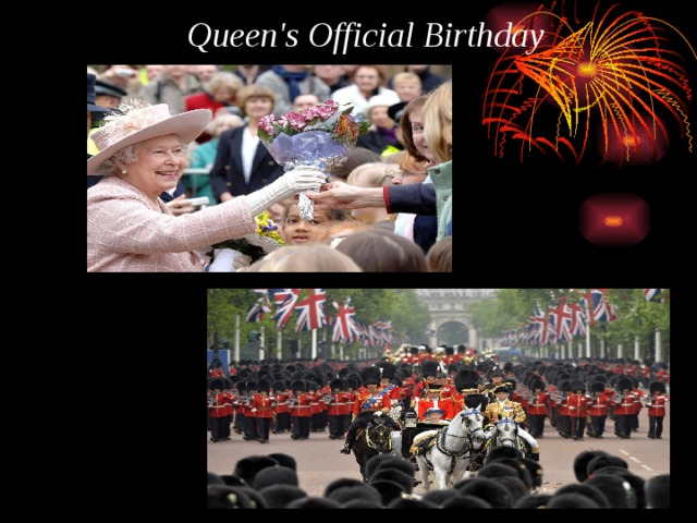Queen's Official Birthday
