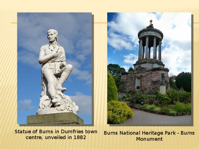 Statue of Burns in Dumfries town centre, unveiled in 1882 Burns National Heritage Park - Burns Monument