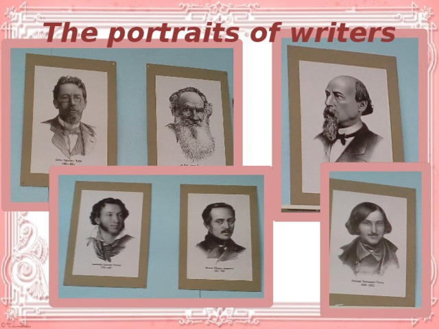 The portraits of writers