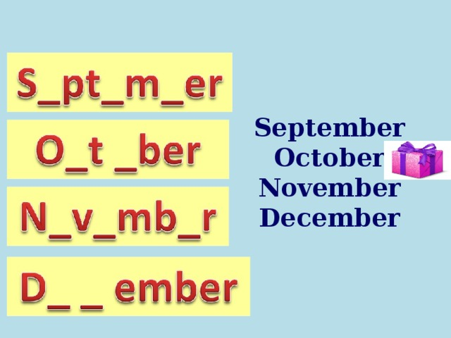 September October November December