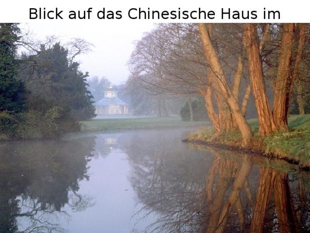 Blick auf das Chinesische Haus im Park Sanssouci