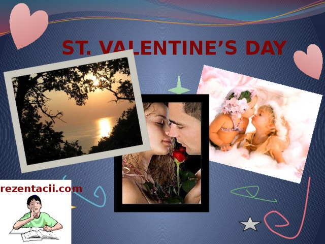 ST. VALENTINE'S DAY Prezentacii.com