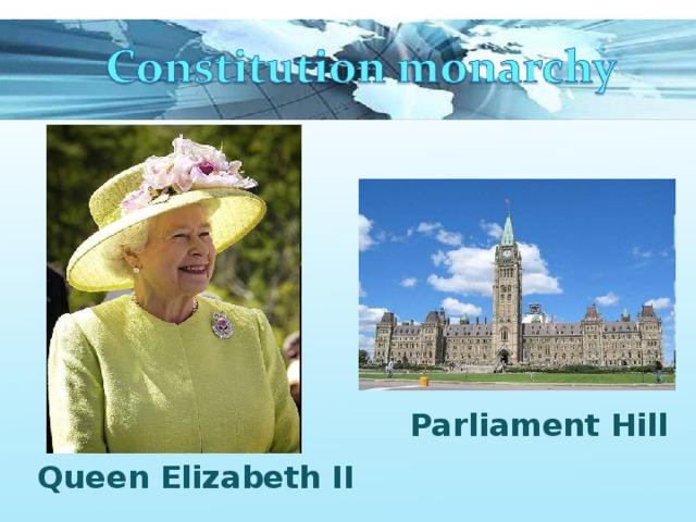 Parliament Hill Queen Elizabeth II